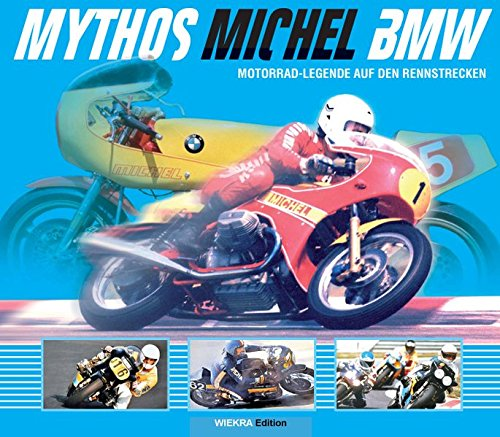 Mythos Michel BMW
